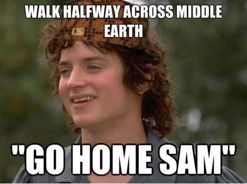 Lord of the Rings. The hat Frodo is wearing is the 'scumbag' hat.